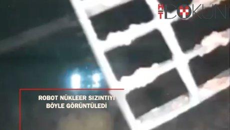 Su altı robotu nükleer sızıntıyı görüntüledi