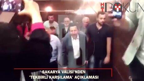 Sakarya Valisi'nden 'tekbirli karşılama' açıklaması