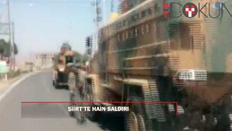 Siirt'te asker taşıyan sivil araca hain saldırı:1 şehit, 2 yaralı