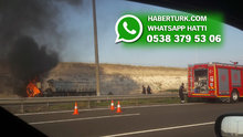 Ankara yolunda bir TIR alev alev yandı