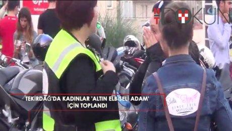 'Altın Elbiseli Adam'ın ölümü kadın motosiklet sürücüleri birleştirip sokaklara döktü