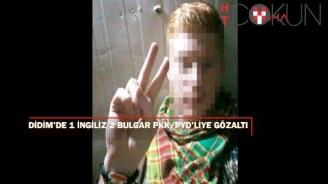 Didim'de PKK/PYD operasyonu: 1 İngiliz ve 2 Bulgar'a gözaltı
