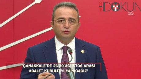 """Tezcan: """"Çanakkale'de, adalet kurultayı yapacağız"""""""