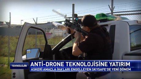 Anti-drone teknolojisine yatırım