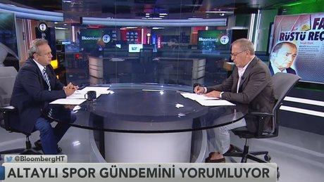Fatih Altaylı - Spor Saati / 1.Bölüm (31.07.2017)