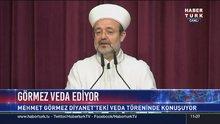 Mehmet Görmez'den veda konuşması