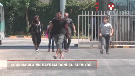 Sığınmacıların bayram sonrası Türkiye'ye dönüşleri sürüyor