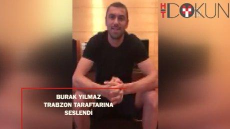 Burak Yılmaz, Trabzonspor taraftarına seslendi