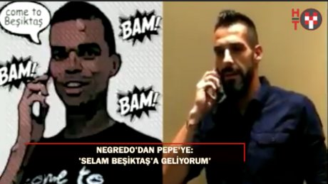 Pepe'den Negredo'ya telefonlu çağrı!
