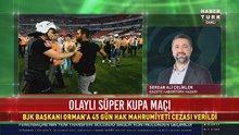 Beşiktaş, Konyaspor, Fikret Orman'ın cezaları açıklandı