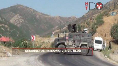 Şemdinli'de patlama: 2 sivil hayatını kaybetti