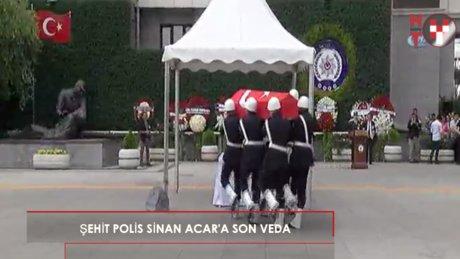 Vatan Emniyet şehidi polis Sinan Acar'a son veda