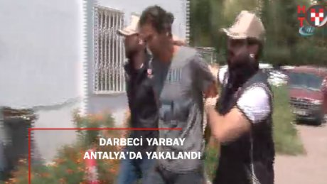 Firari yarbay Özcan Karacan Antalya'da yakalandı