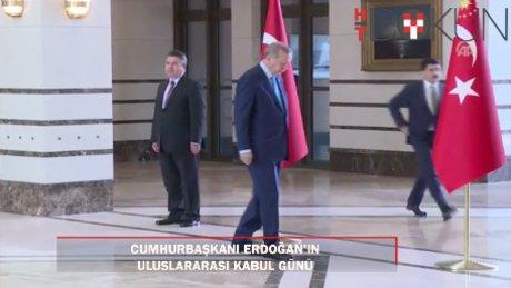 Cumhurbaşkanı Erdoğan'ın uluslararası kabul günü