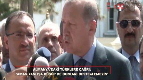 """Cumhurbaşkanı Erdoğan: """"Gerginliğin sorumlusu Almanya"""""""