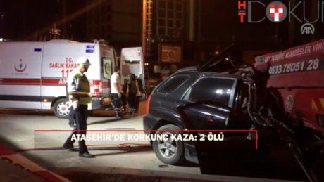 Ataşehir'de korkunç kaza: 2 ölü