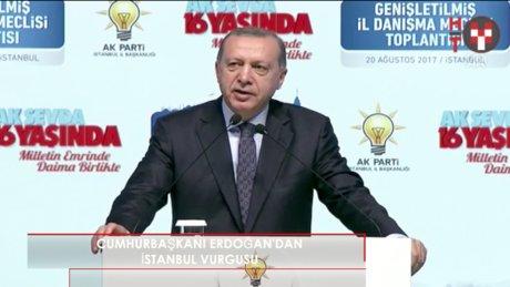 """Cumhurbaşkanı Erdoğan: """"İstanbul, sadece Türkiye için değil dünya için de önemlidir"""""""