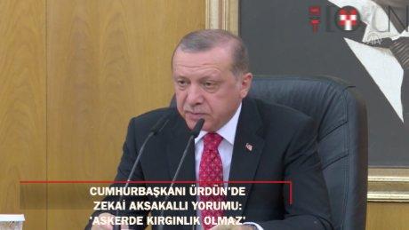 """Cumhurbaşkanı Erdoğan: """"Askerlikte kırgınlık kavramı gibi bir kavram olmaz"""""""