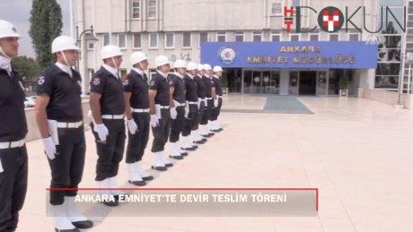 Ankara Emniyet Müdürlüğüne atanan Servet Yılmaz, görevi devraldı