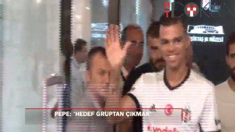 """Pepe: """"Şampiyonlar Ligi'nde hedef gruptan çıkmak"""""""