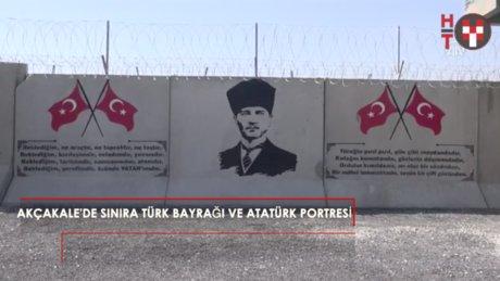Suriye sınırına Türk bayrağı ve Atatürk portresi