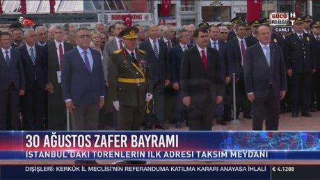 30 Ağustos Zafer Bayramı Taksim'de kutlandı