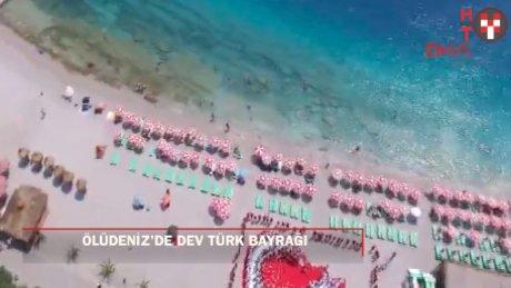 30 Ağustos için ünlü plajda dev Türk bayrağı