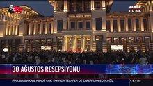 Cumhurbaşkanı Erdoğan'dan, 30 Ağustos resepsiyonunda açıklamalar