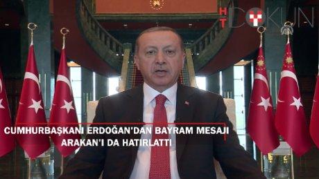 Cumhurbaşkanı Erdoğan Kurban Bayramı mesajında Arakan'ı unutmadı
