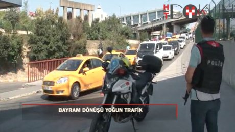 Kurban bayramı dönüş trafiği yoğun