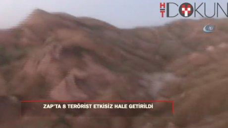 Zap bölgesinde 8 terörist etkisiz hale getirildi
