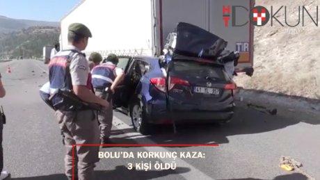 Bolu'da korkunç kaza: Otomobil tıra çarptı: 3 ölü