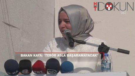 """Fatma Betül Sayan Kaya: """"Terör asla başaramayacak"""""""