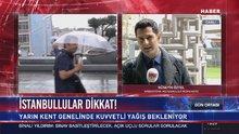 Meteoroloji ve AKOM uyardı! İstanbul'a haftasonu şiddetli yağış geliyor