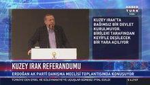 Erdoğan: IKBY ülkemize rağmen adım attı, bedelini ödeyecek