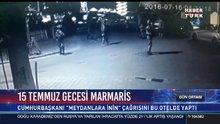 15 Temmuz'da gecesinde Marmaris'te yaşananlar