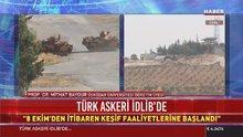 Mithat Baydur Türk askerinin İdlib'e girmesini değerlendirdi