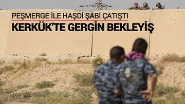 Peşmerge ile Haşdi Şabi milisleri çatıştı
