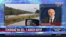 Tekirdağ Belediye Başkanı: 1 askerimiz malesef kayıp