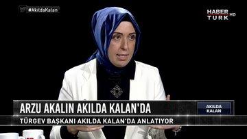 Akılda Kalan - 27 Ekim 2017 2. Bölüm (TÜRGEV Başkanı Arzu Akalın)