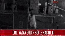 Org. Yaşar Güler'in kaçırıldığı ana ilişkin görüntüler ortaya çıktı