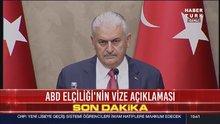 Başbakan Yıldırım'dan vize açıklaması!