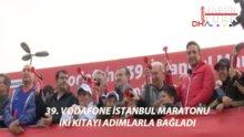 39. Vodafone İstanbul Maratonu'ndan renkli görüntüler