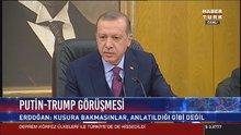 Cumhurbaşkanı Erdoğan'dan Rusya ve ABD'nin Suriye açıklamasına tepki