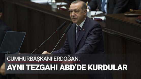 Cumhurbaşkanı Erdoğan: 17-25 Aralık tuzağını götürüp ABD'de kurdular