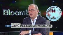 Fatih Altaylı: Dursun Özbek yokken borç daha azdı (Spor Saati 2. Bölüm)