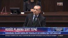 Cumhurbaşkanı Erdoğan'dan Kudüs planına sert tepki