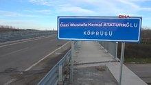 Edirne'deki köprünün adını değiştirdiler!