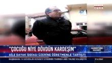 Antalya'da veliyle tartışan öğretmen