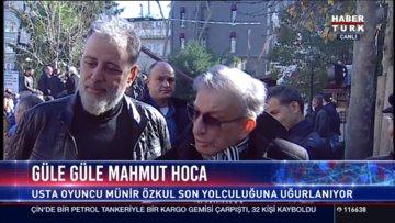 Hamdi Alkan ve Haldun Dormen Münir Özkul'u anlattı